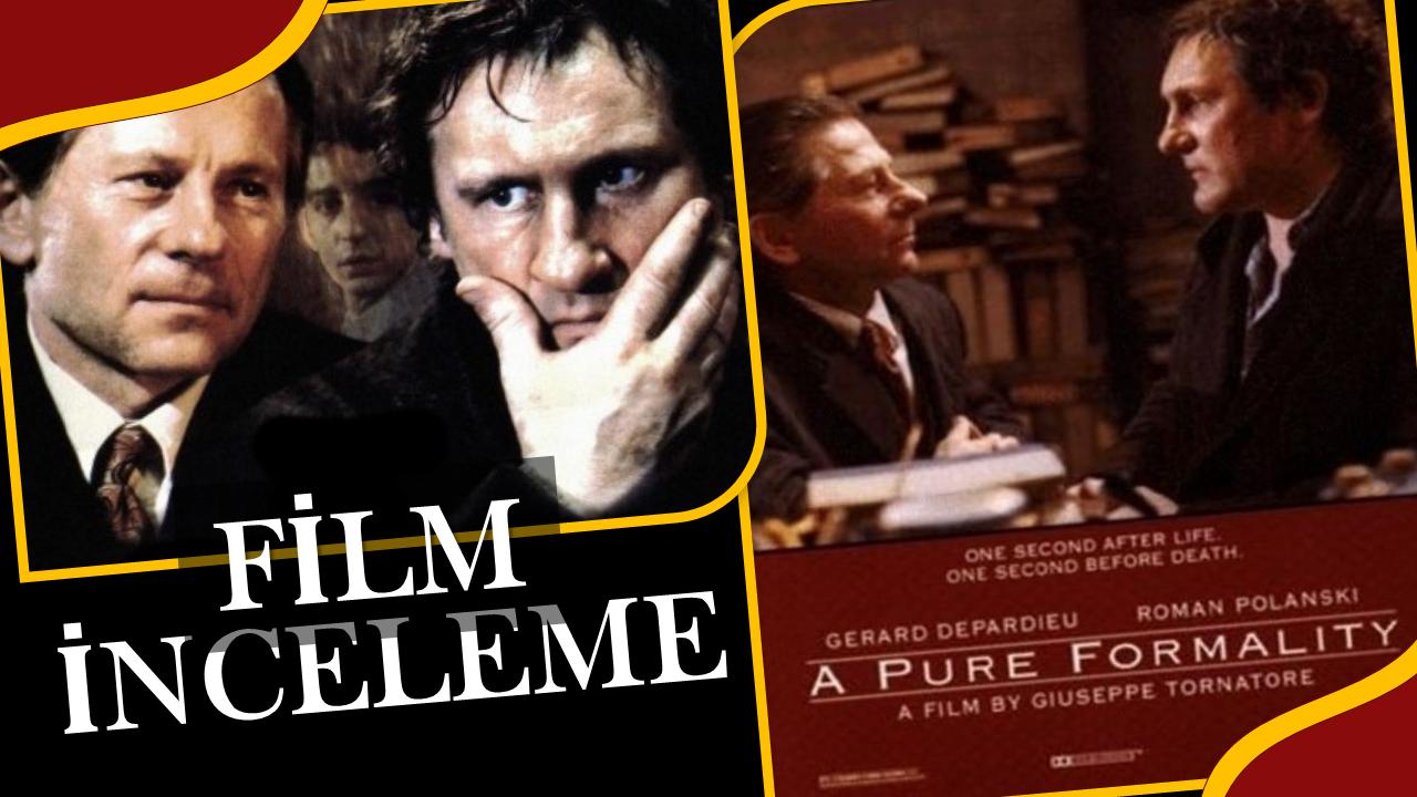 A Pure Formality (1994) – Şüpheli Film Analizi