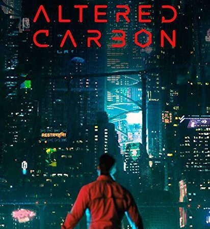 Altered Carbon (2018) Dizi Analizi