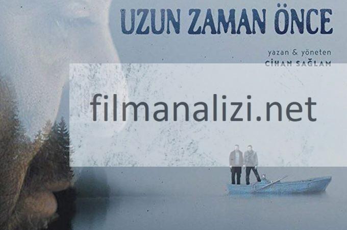 Uzun Zaman Önce Fragman Ve Konusu (2020 Vizyondaki Filmler)