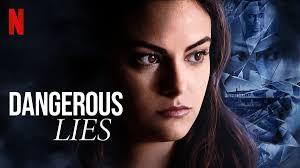 Dangerous Lies – Tehlikeli Yalanlar (2020)