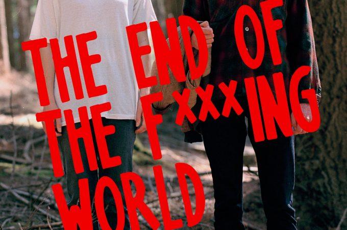 Bir Psikopat ve Bir Çılgın: The End of The F***ing World