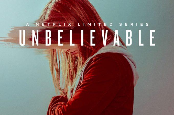 Netflix – Unbelievable / Ön Yargılarımızın Esiriyiz Hepimiz…
