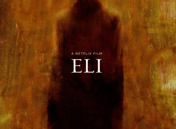 Eli (2019) Netflix Korku Filmi Analizi