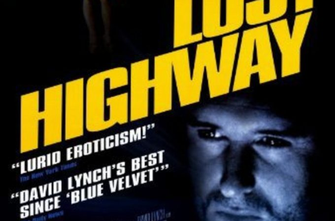 Lost Highway (1997) – Kayıp Otoban Film Analizi