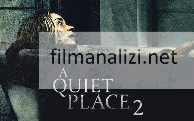 Sessiz Bir Yer 2 Konusu Oyuncuları ve Fragman