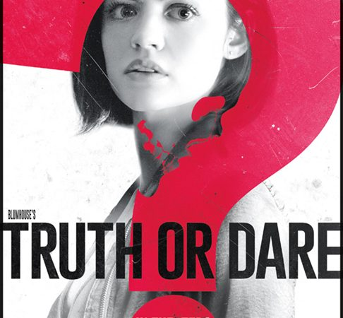 Cesaret mi (Truth or Dare -2018) Film İncelemesi