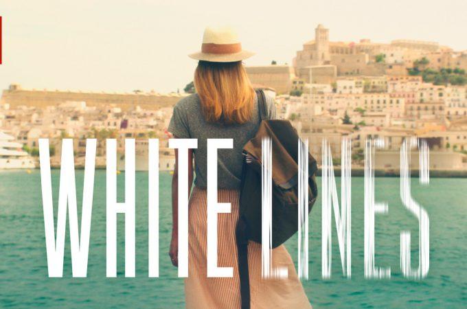 White Lines (2020) Dizisi
